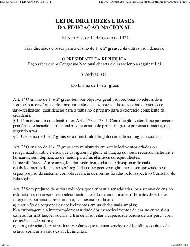 LEI 5.692 DE 11 DE AGOSTO DE 1971                          file:///C:/Documents%20and%20Settings/Login/Meus%20documentos/....
