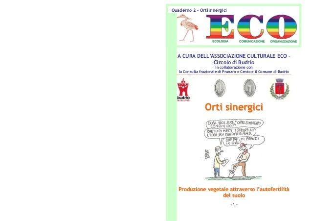 Quaderno 2 – Orti sinergici  A CURA DELL'ASSOCIAZIONE CULTURALE ECO – Circolo di Budrio in collaborazione con la Consulta ...