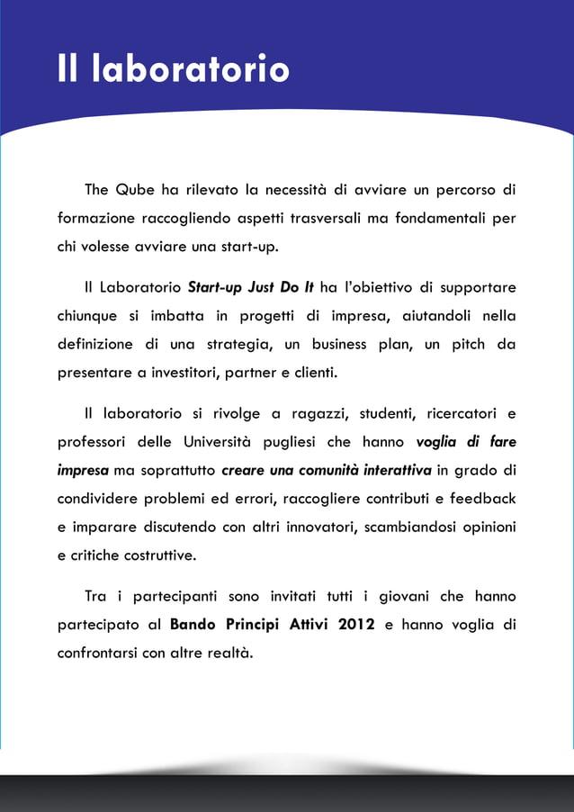 Il laboratorio The Qube ha rilevato la necessità di avviare un percorso di formazione raccogliendo aspetti trasversali ma ...