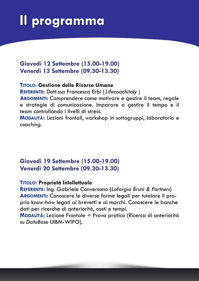 Il programma Giovedì 12 Settembre (15.00-19.00) Venerdì 13 Settembre (09.30-13.30) TITOLO: Gestione delle Risorse Umane RE...