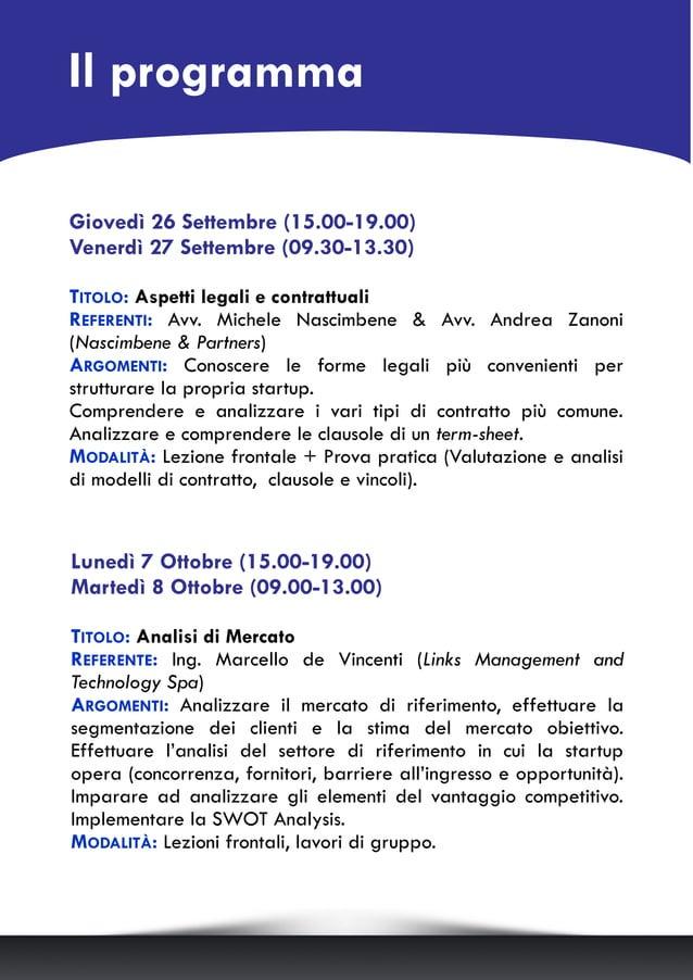 Il programma Giovedì 26 Settembre (15.00-19.00) Venerdì 27 Settembre (09.30-13.30) TITOLO: Aspetti legali e contrattuali R...