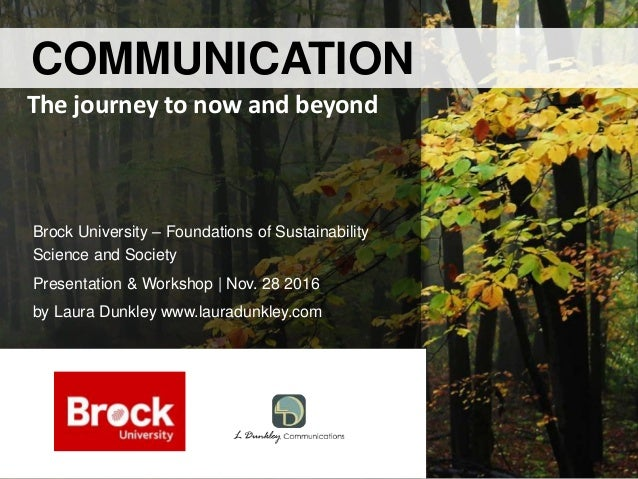 Brock University – Foundations of Sustainability Science and Society Presentation & Workshop | Nov. 28 2016 by Laura Dunkl...