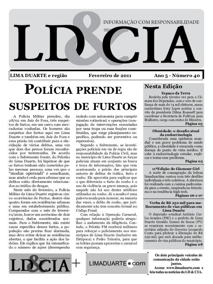LIMA DUARTE e região                              Fevereiro de 2011                       Ano 5 - Número 40         Políci...