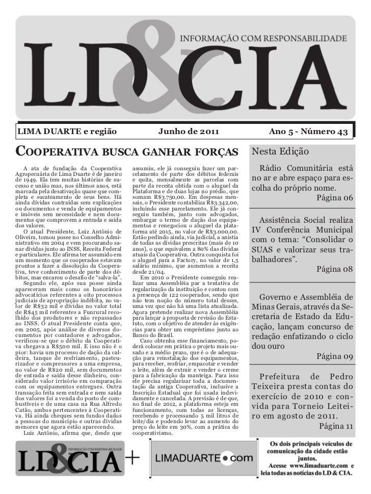 LIMA DUARTE e região                                    Junho de 2011                            Ano 5 - Número 43Cooperat...