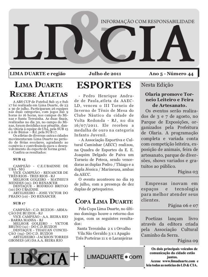 LIMA DUARTE e região                               Julho de 2011                   Ano 5 - Número 44 Lima Duarte          ...
