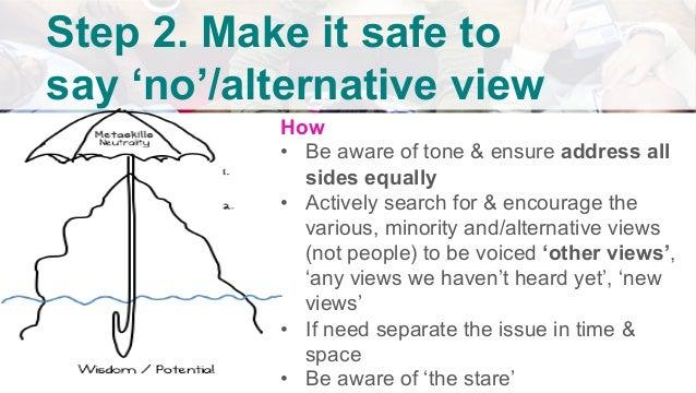 v      Step 3. Spread the say 'no'/ alternative view  One brave soul will say 'no'/alternative view (for other peop...