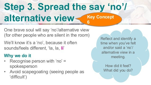 Be aware that there are other 'no's' or differing views Funny thing is, if different opinion has space to be heard That op...
