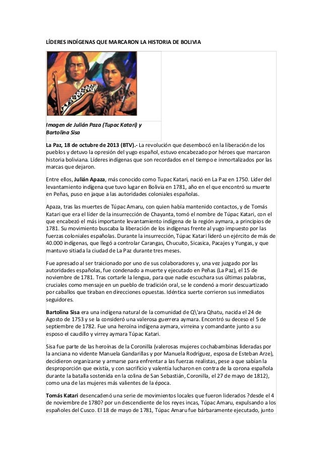 LÍDERES INDÍGENAS QUE MARCARON LA HISTORIA DE BOLIVIA  Imagen de Julián Paza (Tupac Katari) y Bartolina Sisa La Paz, 18 de...