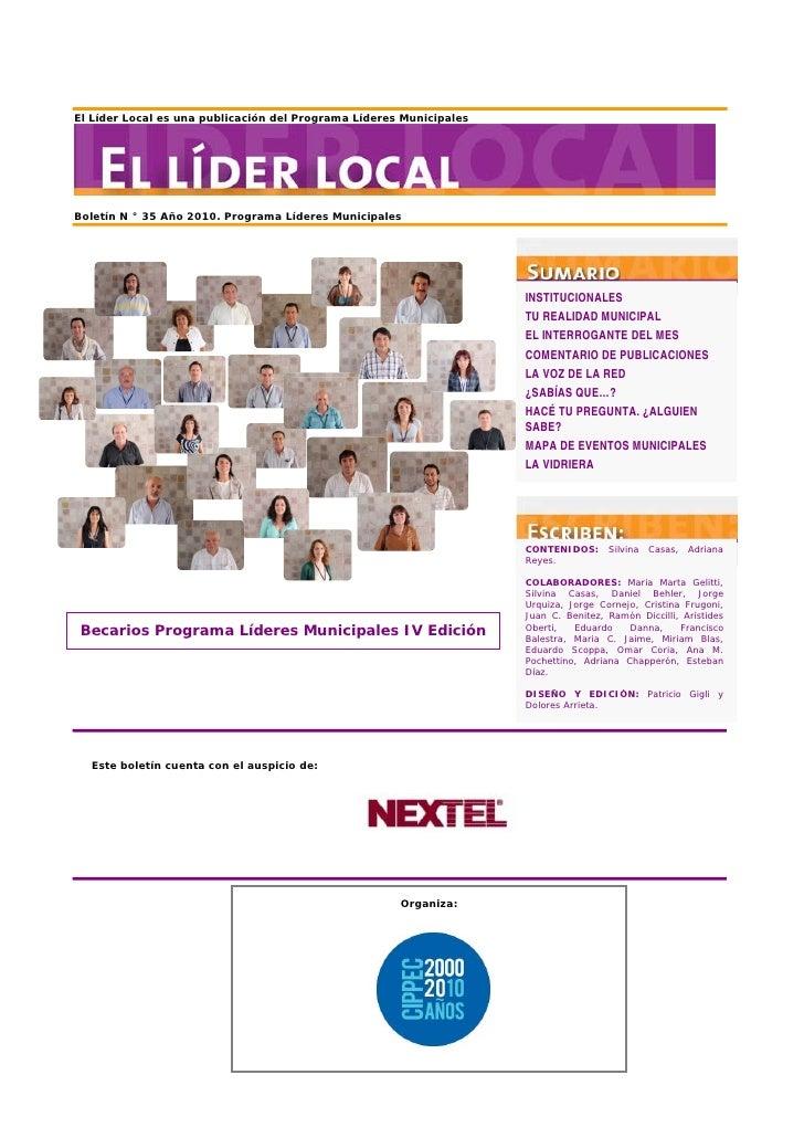 El Líder Local es una publicación del Programa Líderes Municipales     Boletín N ° 35 Año 2010. Programa Líderes Municipal...