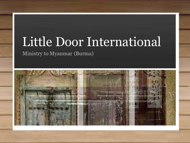 Little Door International<br />Ministry to Myanmar (Burma)<br />