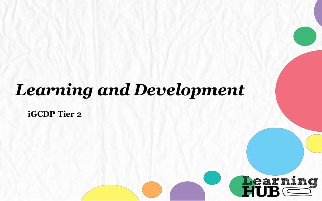 Learning and Development iGCDP Tier 2