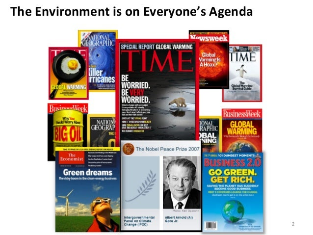 The Environment is on Everyone's Agenda                                                              2