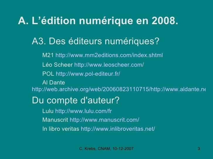 L'édition Numérique,  CNAM, Déc 2007 Slide 3