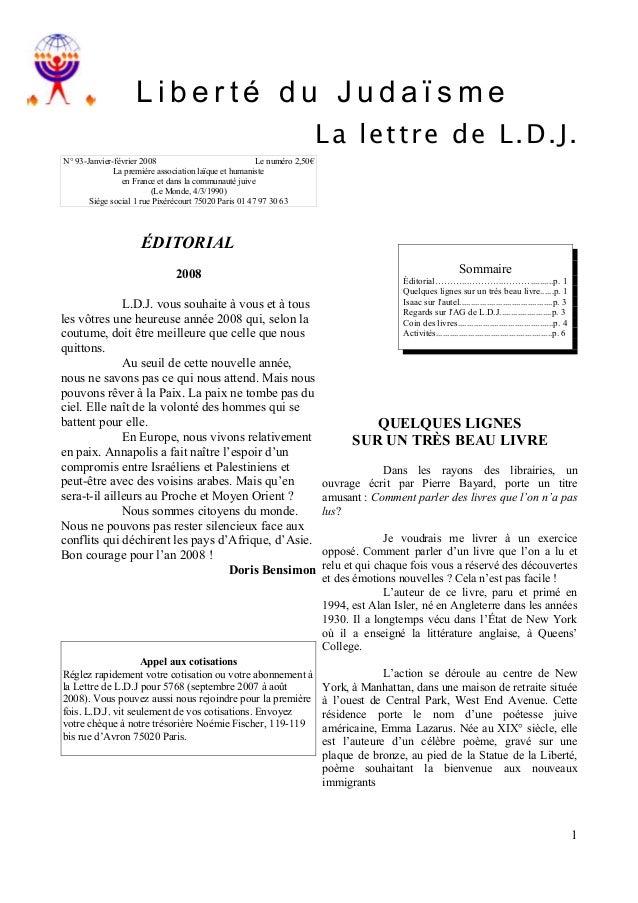 Liberté du Judaïsme La lettre de L.D.J. N° 93-Janvier-février 2008 Le numéro 2,50€ La première association laïque et human...
