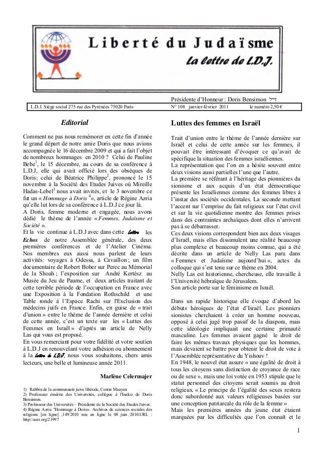 Présidente d'Honneur : Doris Bensimon זייל L.D.J. Siège social 275 rue des Pyrénées 75020 Paris  Editorial  N° 108 janvi...