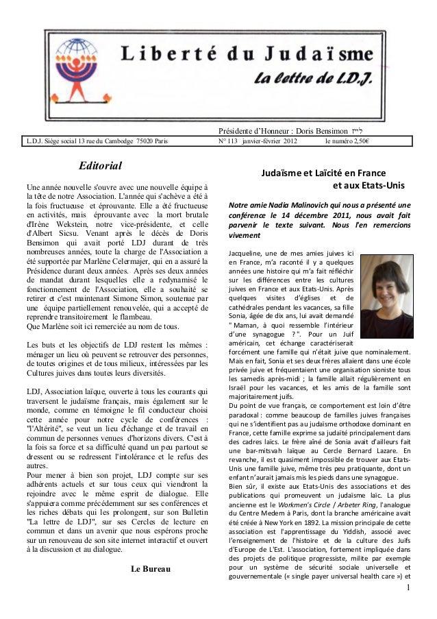 Présidente d'Honneur : Doris Bensimon לייז L.D.J. Siège social 13 rue du Cambodge 75020 Paris  Editorial Une année nouve...