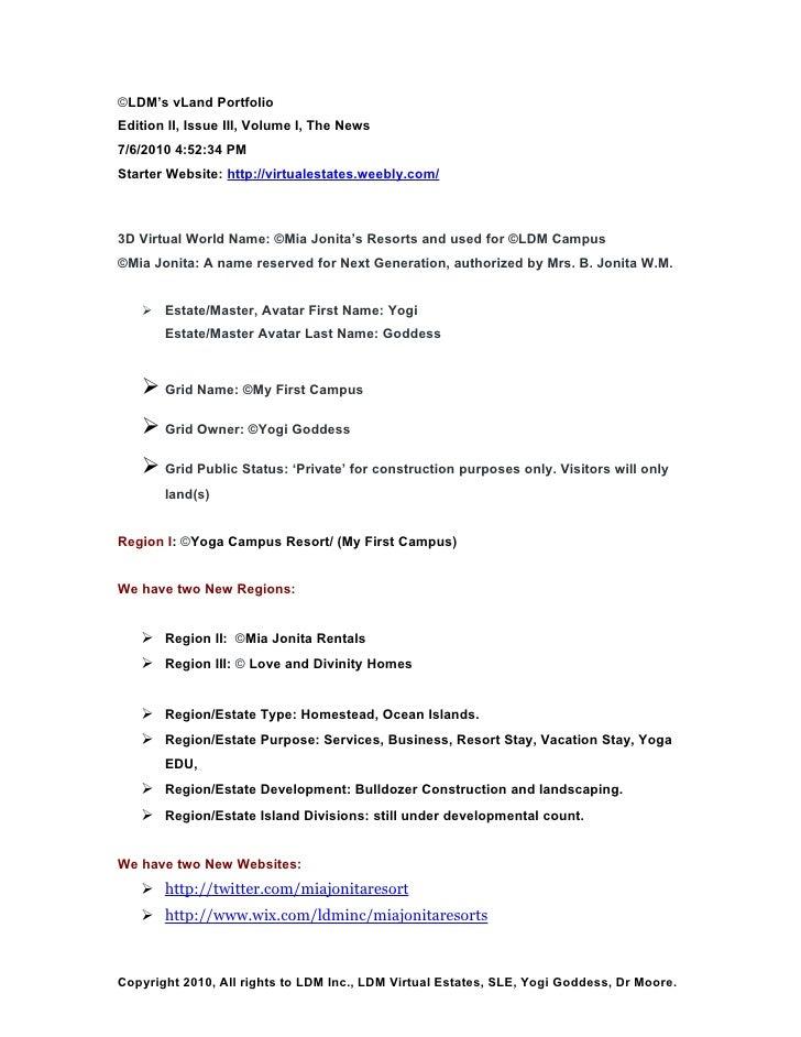 ©LDM's vLand Portfolio Edition II, Issue III, Volume I, The News 7/6/2010 4:52:34 PM Starter Website: http://virtualestate...