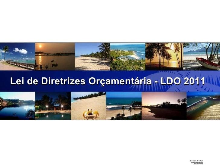 SEPLAN Lei de Diretrizes Orçamentária - LDO 2011