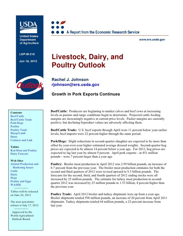 LDP-M-216       Jun 18, 2012                           Livestock, Dairy, and                           Poultry Outlook    ...