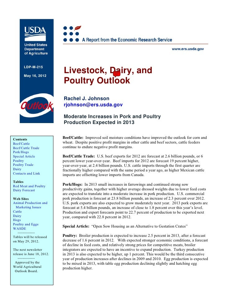 LDP-M-215       May 16, 2012                            Livestock, Dairy, and                            Poultry Outlook  ...