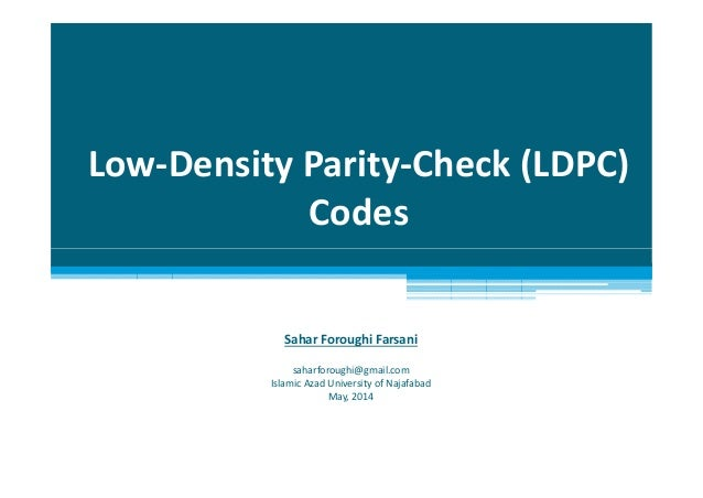 thesis on ldpc In this thesis, the design and architecture of a fpga implementation of an ldpc decoder for the dvb-s2 standard are presented the decoder architecture is an improvement over.