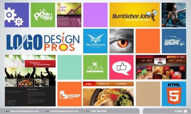 w > www.logodesignpros.com  e > care@logodesignpros.com  t > 1-866-455-5646  enter