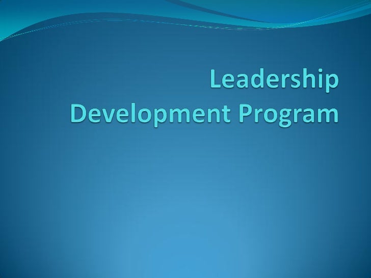 Expectations and other     pre-conceived notions about             the program   6/24/2010   http://leadershipdevelopmentp...