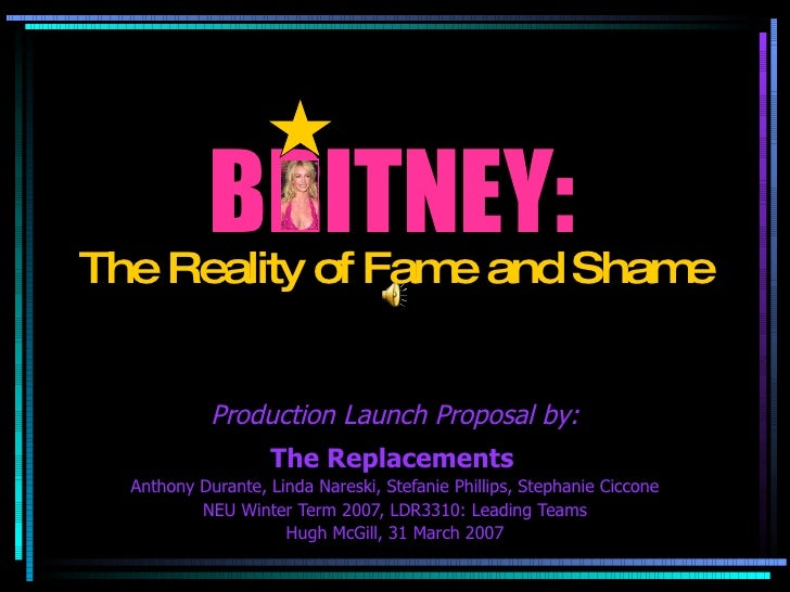 BRITNEY: The Replacements   Anthony Durante, Linda Nareski, Stefanie Phillips, Stephanie Ciccone NEU Winter Term 2007, LDR...