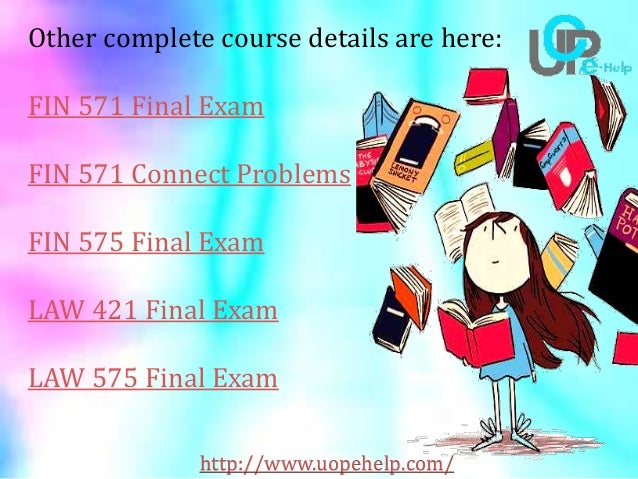 law 421 week 5 final exam About author this article covers the topic for the university of phoenix law 421 final exam the author is working in the field of education from last 5 years this article covers the basic of law 421 class from uop other topics in the class are as follows.