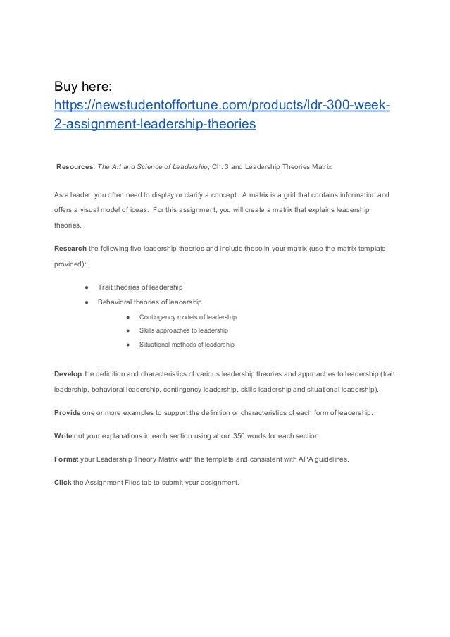 LDR 300 Week 2 Assignment Leadership Theories