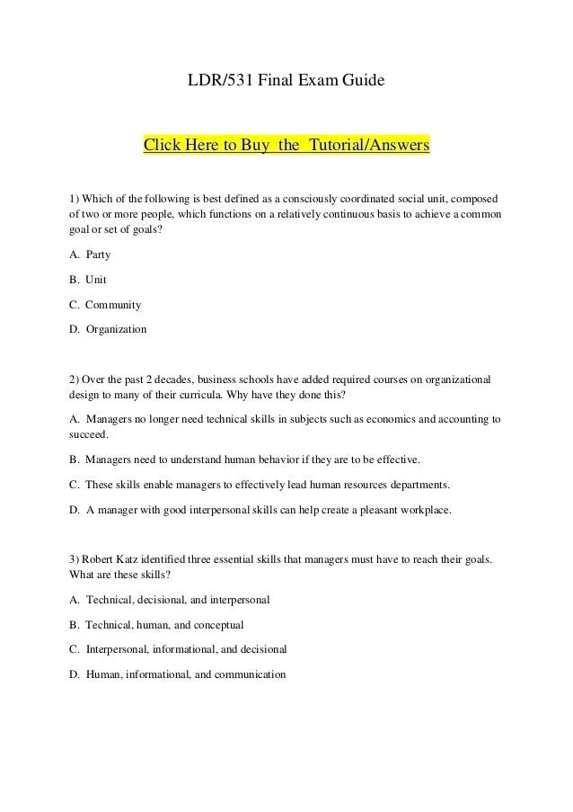 LDR/531 Final Exam Guide                Click Here to Buy the Tutorial/Answers1) Which of the following is best defined as...