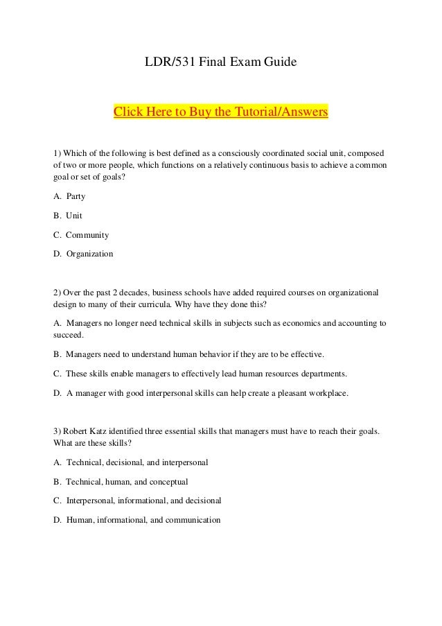 LDR/531 Final Exam GuideClick Here to Buy the Tutorial/Answers1) Which of the following is best defined as a consciously c...