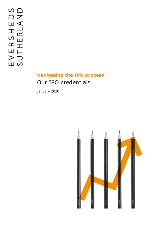 Navigating the IPO process Our IPO credentials January 2020