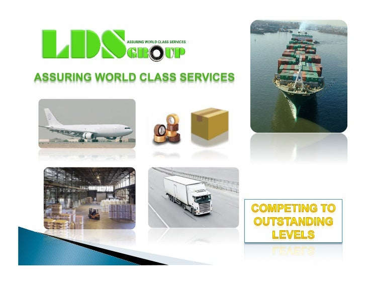    LDS is a private company established in June 2010 that is involved in     International Freight Forwarding business b...