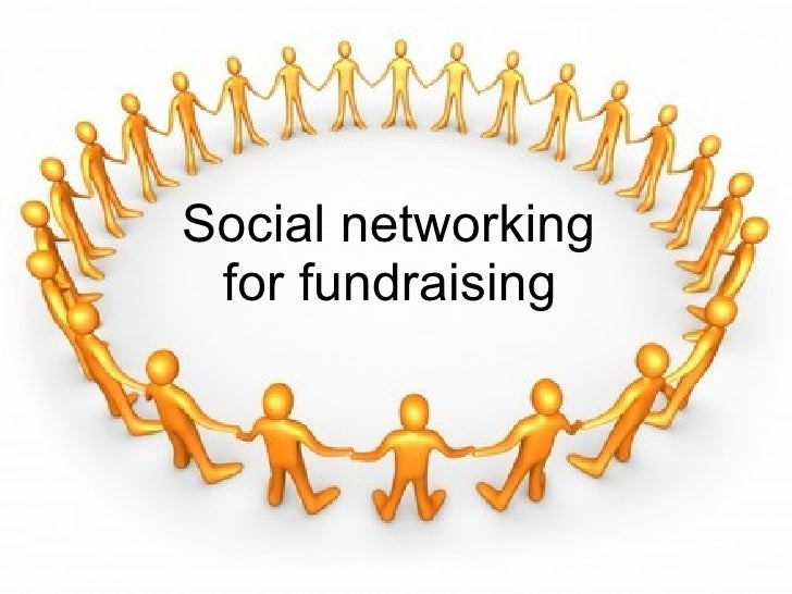 Social networking  for fundraising