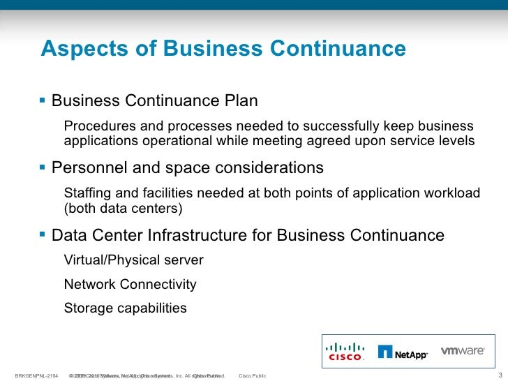 Aspects of Business Continuance <ul><li>Business Continuance Plan </li></ul><ul><ul><li>Procedures and processes needed to...