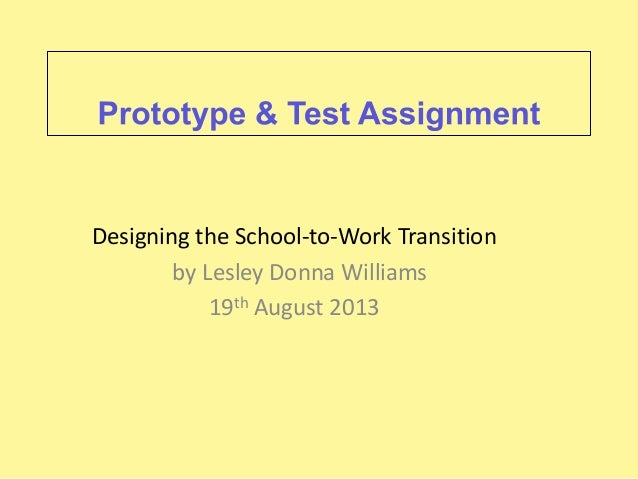 Designing the School-to-Work Transition by Lesley Donna Williams 19th August 2013