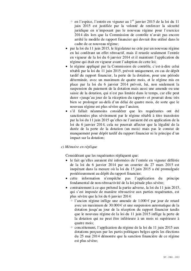 XV - 2988 - 15/23 ◦ en l'espèce, l'entrée en vigueur au 1er janvier 2015 de la loi du 11 juin 2015 est justifiée par la vo...