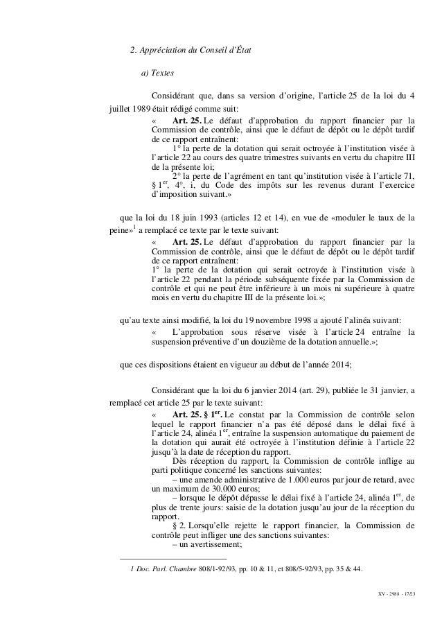 XV - 2988 - 17/23 2. Appréciation du Conseil d'État a) Textes Considérant que, dans sa version d'origine, l'article 25 de ...
