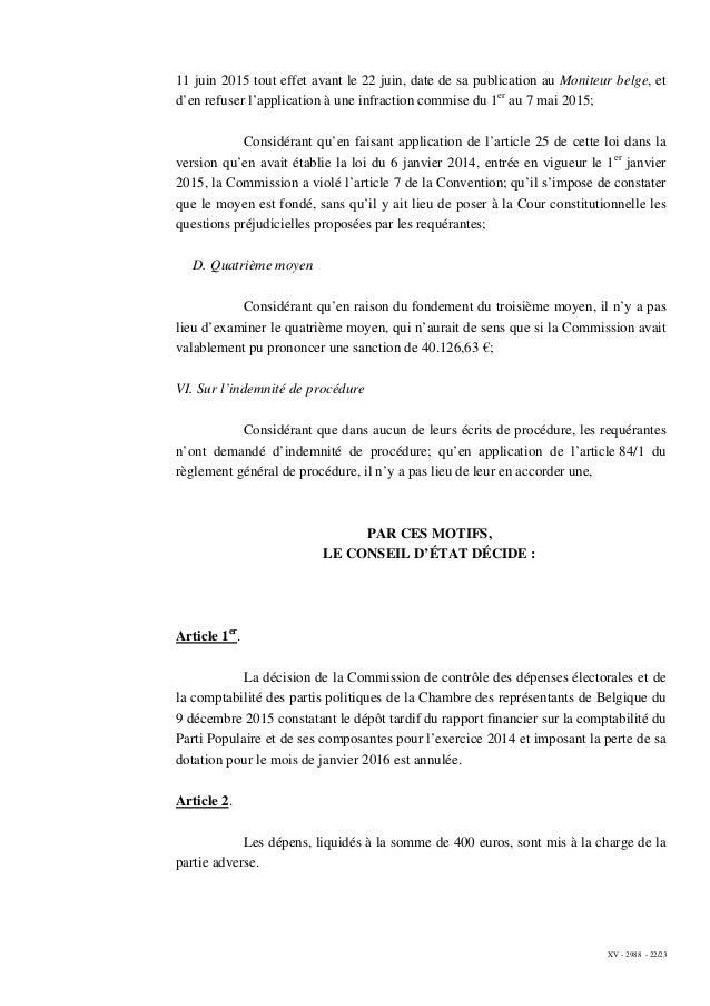 XV - 2988 - 22/23 11 juin 2015 tout effet avant le 22 juin, date de sa publication au Moniteur belge, et d'en refuser l'ap...