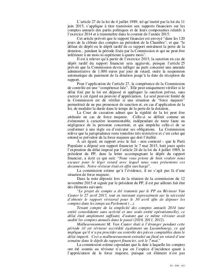 XV - 2988 - 8/23 L'article 27 de la loi du 4 juillet 1989, tel qu'inséré par la loi du 11 juin 2015, s'applique à titre tr...
