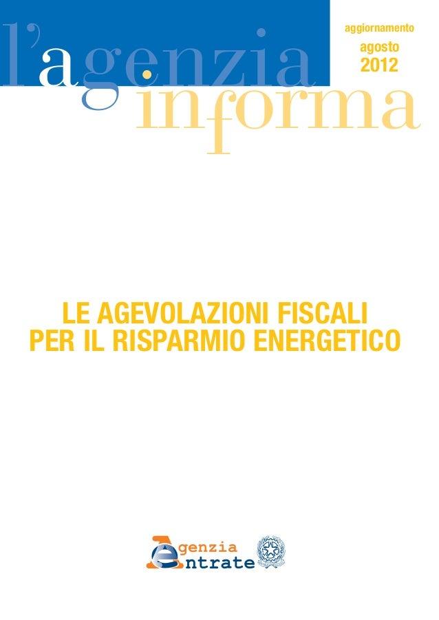 le agevolazioni fiscali per il risparmio energetico