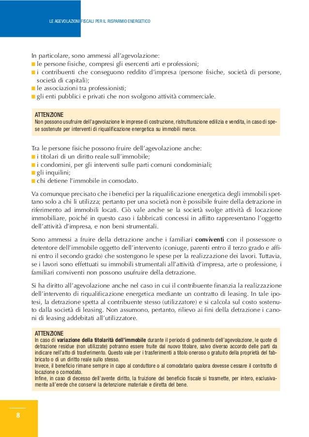 Le agevolazioni fiscali per il risparmio energetico for Stufa radiante a risparmio energetico