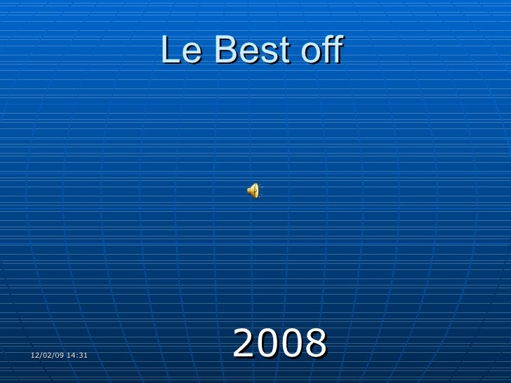 Le Best off   <ul><li>2008   </li></ul>