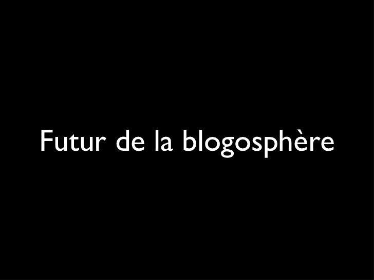 Futur de la blogosphère