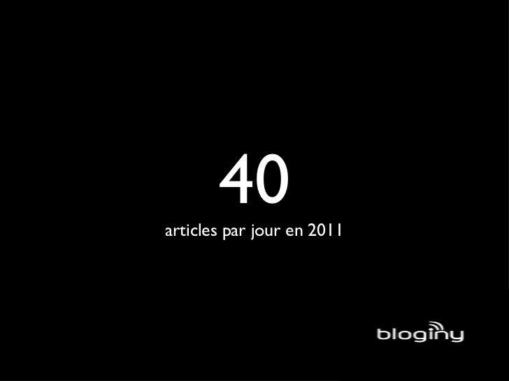 40 articles par jour en 2011
