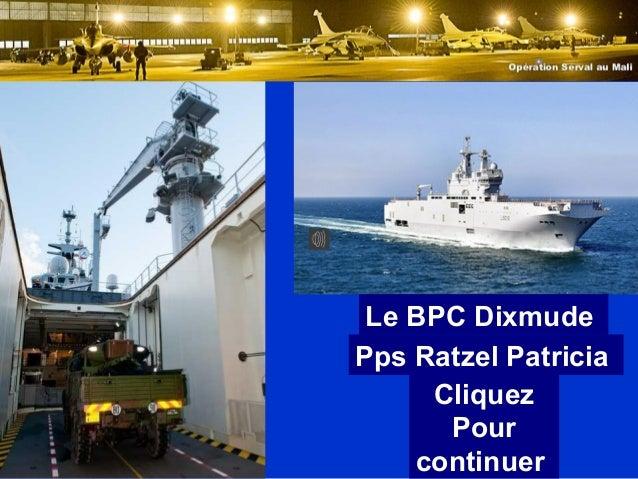 Le BPC DixmudePps Ratzel PatriciaCliquezPourcontinuer