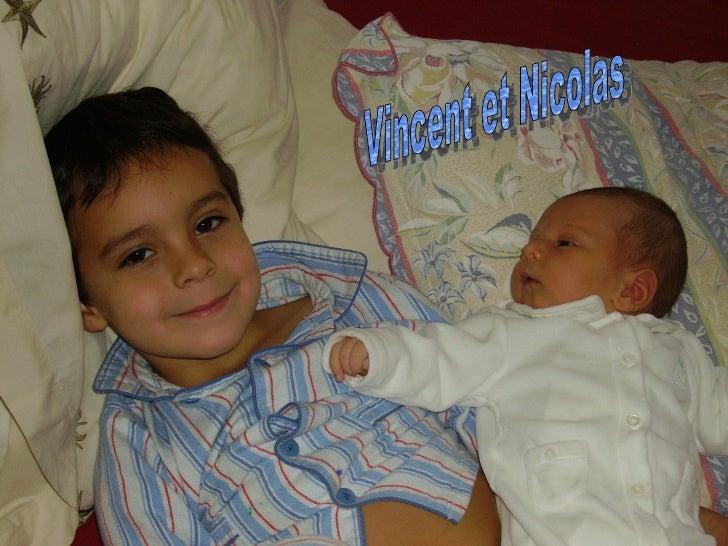 Vincent et Nicolas