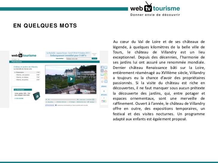 EN QUELQUES MOTS  <ul><li>Au cœur du Val de Loire et de ses châteaux de légende, à quelques kilomètres de la belle ville d...