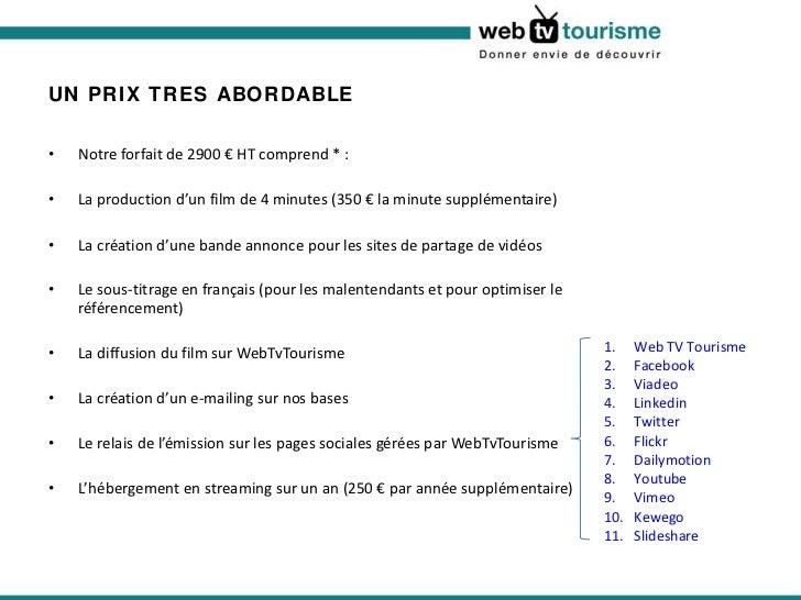 UN PRIX TRES ABORDABLE <ul><li>Notre forfait de 2900 € HT comprend * : </li></ul><ul><li>La production d'un film de 4 minu...